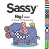 Big! Little!: A Book of Opposites - Unknown, Dave Aikins