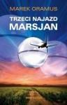 Trzeci najazd Marsjan - Marek Oramus