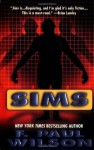 Sims - F. Paul Wilson
