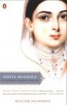White Mughals - William Dalrymple