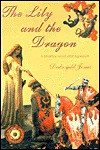 The Lily and the Dragon: A Historical Novel After Agincourt - Dedwydd Jones