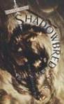 Shadowbred - Paul S. Kemp