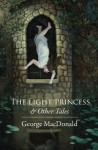 The Light Princess and Other Tales - George MacDonald