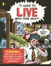 I Have to Live with This Guy! - Will Eisner, Alan Moore, Blake Bell