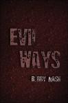 Evil Ways - Bobby Nash