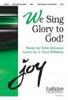 We Sing Glory to God! - J. Paul Williams, Patti Drennan
