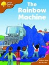The Rainbow Machine - Roderick Hunt, Alex Brychta