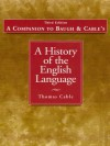 Companion to History of the English Language - Albert C. Baugh, Thomas Cable