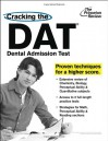 Cracking the DAT (Dental Admission Test) - Princeton Review, Princeton Review