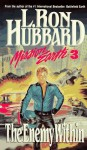 The Enemy Within - L. Ron Hubbard