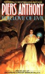 For Love of Evil - Piers Anthony