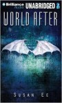 World After - Susan Ee