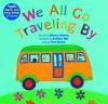 We All Go Traveling by [With CD (Audio)] (A Barefoot Singalong) - Sheena Roberts, Siobhan Bell