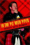 In The Pit With Piper - Rowdy Roddy Piper