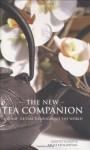The New Tea Companion - Jane Pettigrew, Bruce Richardson