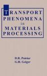 Transport Phenomena in Materials Processing - D.R. Poirier