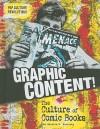 Graphic Content!: The Culture of Comic Books - Natalie Myra Rosinsky, Douglas Holgate