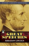 Abraham Lincoln: Great Speeches (Dover Thrift Editions) - Abraham Lincoln, Roy P. Basler, John Grafton