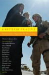 A Matter of Principle: Humanitarian Arguments for War in Iraq - Thomas Cushman, Christopher Hitchens, Mient Jan Faber, Jonathan Rée