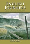 English Journeys: National and Cultural Identity in 1930s and 1940s England - Peter Lowe