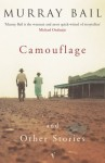 Camouflage And Other Stories - Murray Bail