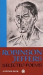 The Selected Poerty Of Robinson Jeffers - Robinson Jeffers