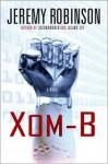 XOM-B - Jeremy Robinson