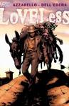 Loveless #19 - Brian Azzarello, Werther Dell'Edera