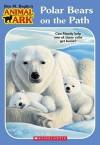 Polar Bears on the Path - Ben M. Baglio, Ann Baum, Mary Ann Lasher