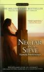 Nectar in a Sieve - Kamala Markandaya, Indira Ganesan, Thrity Umrigar