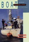 Boat Handling Under Sail and Power - Bill Anderson, Tom Cunliffe