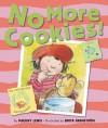 No More Cookies! - Paeony Lewis, Brita Granstrom