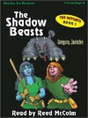 The Shadow Beasts: The Outcasts Series, Book 1 (MP3 Book) - Gregory Janicke, Reed McColm