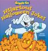 Giggle Fit: Hilarious Halloween Jokes - Alison Grambs, Steve Harpster