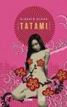 Tatami/ Tatami - Alberto Olmos
