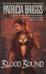 Blood Bound - Lorelei King, Patricia Briggs