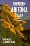 Southern Arizona Trails - David Mazel