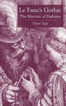 Lefanu's Gothic: Politics, Culture, Narrative - Victor Sage