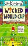 Wicked World Cup - Michael Coleman, Philip Reeve