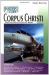 Insiders' Guide to Corpus Christi - Vivienne Heines, Scott A. Williams, Scott Williams
