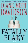 Fatally Flaky - Diane Mott Davidson