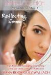 Reflecting Emmy - Diana Rodriguez Wallach