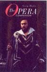 The Opera Companion - George W. Martin, Everett Raymond Kinstler