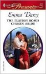 The Playboy Boss's Chosen Bride (Harlequin Presents) - Emma Darcy