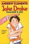 Jake Drake, Teacher's Pet - Andrew Clements, Janet Pedersen
