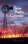 Texas Poetry Calendar 2013 - Scott Wiggerman, Cindy Huyser, Annie Neugebauer