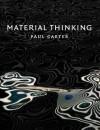 Material Thinking - Paul Carter
