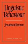 Linguistic Behaviour - Jonathan Francis Bennett