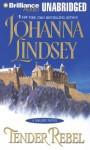 Tender Rebel - Johanna Lindsey, Laural Merlington