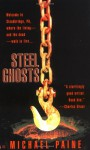 Steel Ghosts - Michael Paine